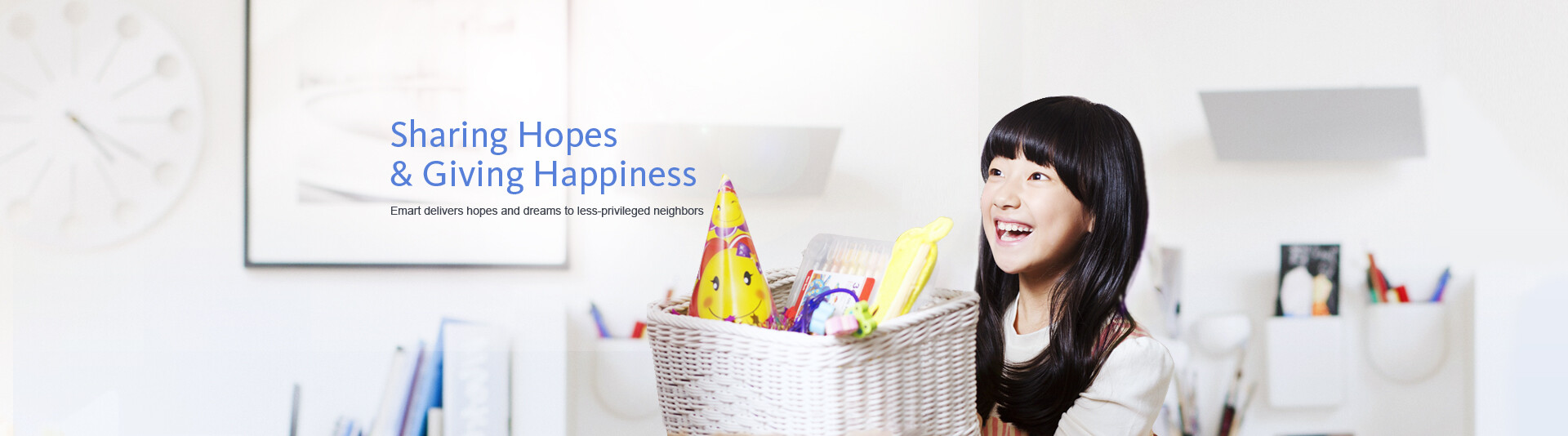 Sharing Hopes & Giving Happiness Emart delivers hopes and dreams to less-privileged neighbors
